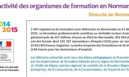 L'activité des organismes de formation en Normandie en 2014 et 2015
