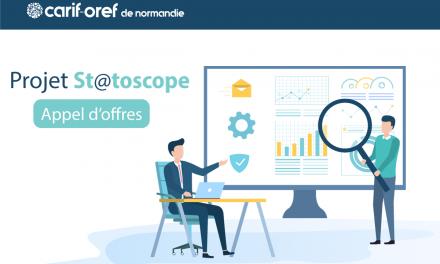 Appel d'offres du Carif-Oref de Normandie : Projet St@toscope