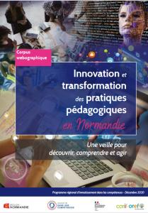 Transformer les pratiques pédagogiques en Normandie, une veille pour découvrir, comprendre et agir : corpus webographique